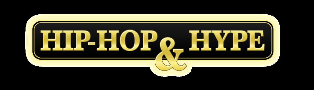HIP HOP & HYPE